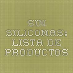 Sin siliconas: lista de productos