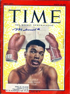 Cassius Clay Boxing Copyright Time Magazine - Mad Men Art: The Vintage Advertisement Art Collection Time Magazine, Magazine Covers, Muhammad Ali Boxing, Float Like A Butterfly, Life Cover, Boxing Champions, Fight Club, Tv Guide, Cover Pics