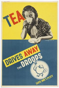 """Tea Drives Away the Droops,"" 1936. Poster, color lithograph."