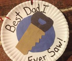 "Is Dad a do-it-yourselfer? Make a simple paper plate card craft like this. Put the message, ""The Best Dad I ever saw!"" and paste a paper ..."
