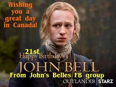 Happy Birthday John, John Bell, Outlander, Wish, Movies, Movie Posters, Weird, Films, Film Poster