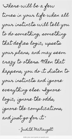 go with your instincts