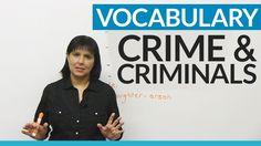 English Vocabulary: Crime & Criminals