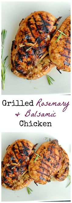 My absolute favorite grilled chicken! A simple and sweet marinade with fresh rosemary and balsamic.