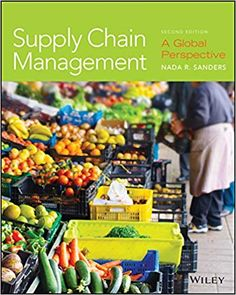 name:Test bank for Supply Chain Management: A Global Perspective Edition by Nada R. Sanders Edition author:by Nada R. Sanders 1119392195 type:Test bank format:word/zip All chapter include Supply Chain Management, Management Tips, Engineering Management, Management Information Systems, Type Test, Project Management Templates, English Book, Study Hard, Learning Spanish