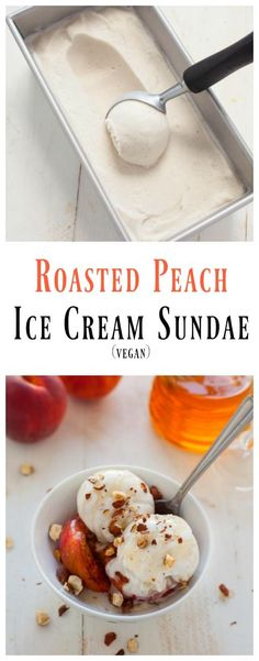 Rich, creamy, sweet and dairy-free! This vegan roasted peach ice cream sundae is the dessert you need to make summer last as long as humanly possible.