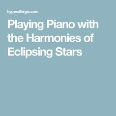 Playing Piano with the Harmonies of Eclipsing Stars