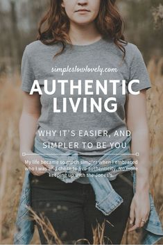 My life became so much simpler when I embraced who I was and chose to live authenticity. No more keeping up with the Jones's. Just Be You, The Way You Are, Are You Happy, Live For Yourself, Finding Yourself, Elizabeth Gilbert, Authentic Self, How To Run Longer, Authenticity
