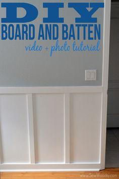 DIY Board And Batten | http://thesawdustdiaries.com/diy-board-batten/