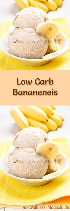 Rezept um Low Carb Bananeneis selber zu machen - ein einfaches Eisrezept für kalorienreduzierte, kohlenhydratarme und gesunde Eiscreme ohne Zusatz von Zucker ...