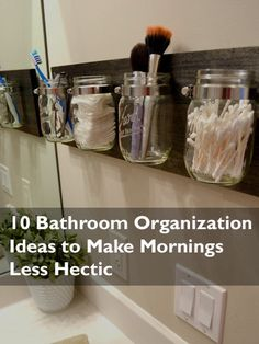 10 Bathroom Organization Ideas to Make Mornings Less Hectic