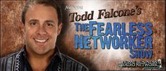 @ToddFalcone Radio Talk Show Host of The Fearless Networker on Home Business Radio Network  http://homebusinessradionetwork.com/c/itmakesscents
