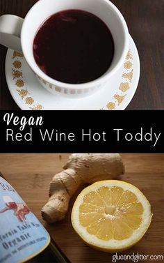 A gingery, lemony red wine hot toddy is just the thing when you're under the weather.