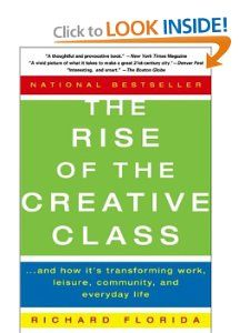The Rise of the Creative Class, by Richard Florida