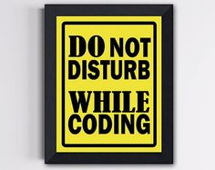For Charles :) Programmer Wall Art  Do not disturb  Yellow and by TheWallaroo, $15.00