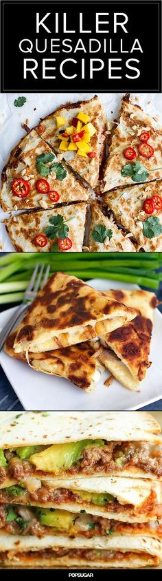 Quesadillas make for the best kind of meal, because they are so easy to throw together. These versions have fillings like you've never seen before: pumpkin, brie, Thai chili sauce, and even naan bread make appearances Chapati, Great Recipes, Dinner Recipes, Favorite Recipes, Paninis, Mexican Dishes, Mexican Food Recipes, Burritos, Quesadillas