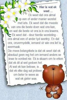 Hier is wat ek weet Positive Thoughts, Deep Thoughts, Words To Live By Quotes, Afrikaanse Quotes, Scripture Verses, Bible, Strong Quotes, Good Morning Quotes, True Words