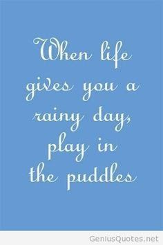 Rainy Day Quotes on Pinterest | Quotes About Rain, Rainbow Quote ...