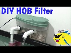 How To Make: DIY Hang On Back Filter (HOB) Aquarium Filter - YouTube