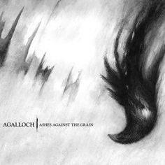 "Agalloch, ""Not Unlike The Waves"" 