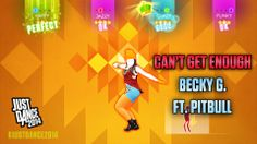 Can't Get Enough by Becky G featuring Pitbull is available for purchase and download on Just Dance 2014!