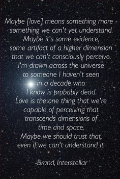 Interstellar movie quote on love.