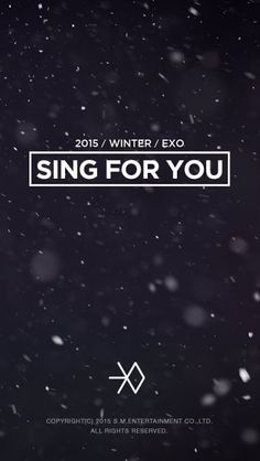 EXO | SING FOR YOU Korean and Chinese version is released!