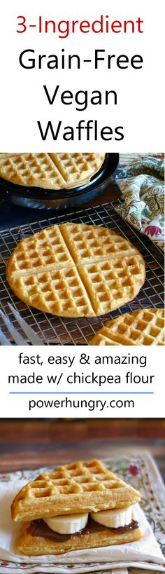 3-Ingredient Grain-Free, Vegan Waffles! They are ready to eat in 10 minutes and are fluffy, crispy-edged, and all-around amazing. Only 108 calories per serving (1/2 a big waffle), too. #grainfree #grainfreebread #grainfreewaffles #vegan #cleaneating #cleaneats #chickpeaflour #3ingredients #fitnessfood