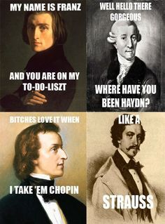 "17 Classical Music Memes For All The Cultured Minds - Funny memes that ""GET IT"" and want you to too. Get the latest funniest memes and keep up what is going on in the meme-o-sphere. Classical Music Humor, Classical Music Composers, Romantic Composers, Music Memes Funny, Music Jokes, Music Music, Music Logo, Music Stuff, Funny Humor"