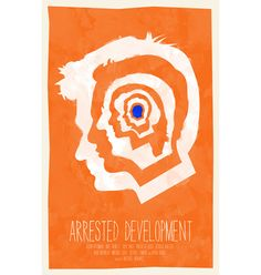 Arrested Development poster by WilliamHenryDesign on Etsy, $20.00