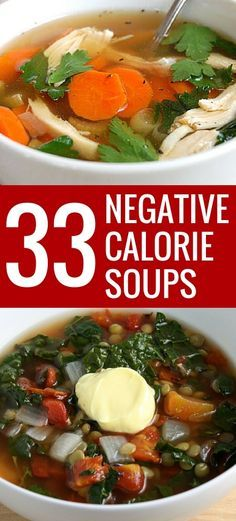 33 NEGATIVE CALORIE soup recipes. OMG #15 was so delicious, even my crazy picky kid liked it!!!!!!