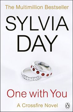 DOWNLOAD PDF: One With You -  A Crossfire Novel by Sylvia Day