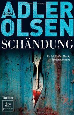 Schändung: Der zweite Fall für Carl Mørck, Sonderdezernat Q Thriller von Jussi Adler-Olsen, http://www.amazon.de/dp/3423247878/ref=cm_sw_r_pi_dp_Bspjsb0NB9X57