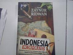 Novel Indonesia Incorporated Zaynur Ridwan