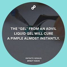"""Advil contains anti-inflammatory ingredients that helps curing pimples. (But don't leave it on for too long!!!) #8fact #8facthack #lifehack"""