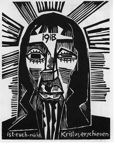 "Karl Schmidt Rottluff. Kopf / Kristus. (In this year, Christ did not appear to you.) 1918. ""[A] frightful vision on which is marked the stiffling terror of the German people...The one eye is closed in pain; the other, open wide in prophecy: therefrom pierce glances of sorrow and oppression."""