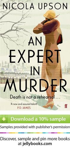 'An Expert in Murder' by Nicola Upson - Download a free ebook sample and give it a try! Don't forget to share it, too.
