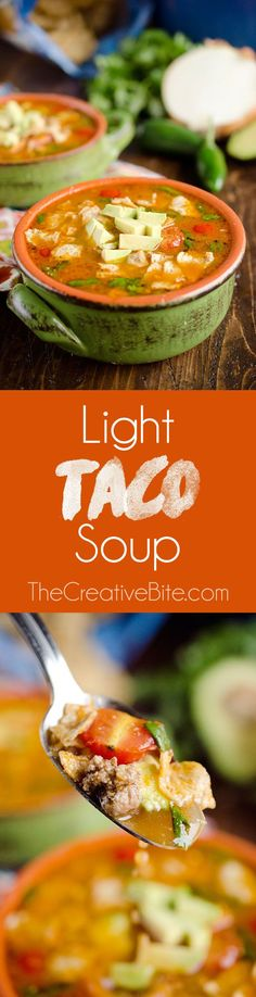 Light Taco Soup is a healthy and easy 15 minute meal full of wholesome ingredients and bold flavors! #Soup #Healthy #DinnerIdea