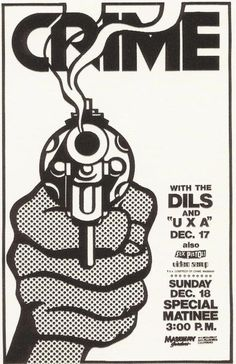 Crime, The Dils and UXA | 35 Old Punk Flyers That Prove Punk Used To Be So Cool