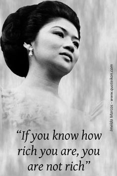 Enjoy 12 of the best Imelda Marcos quotes and read the mini bio about this infamous shopaholic who famously owned more than 1000 pairs of designer shoes Asian Woman, Asian Girl, Looking For Marriage, President Of The Philippines, Filipiniana, Screen Printing Shirts, Filipino, Historical Photos, Current Events