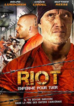 Riot poster, t-shirt, mouse pad Dolph Lundgren, Prison Life, 2015 Movies, Action Film, France, Streaming Vf, Disney Stars, Movies Showing, Colors