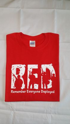 a1881d74 Support Our Troops Wear RED on Friday Short Sleeve Shirt Weathered Rustic  Remember Everyone Deploye
