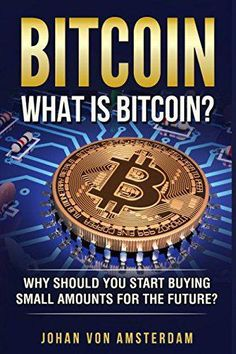 Bitcoin What is Bitcoin?: Why should you start buying small amounts for the future? (Crypto c - Crypto Currency - Ideas of Crypto Currency - Bitcoin What is Bitcoin?: Why should you start buying small amounts for the future? Investing In Cryptocurrency, Cryptocurrency Trading, Bitcoin Cryptocurrency, Blockchain Cryptocurrency, Was Ist Bitcoin, Buy Bitcoin, Bitcoin Account, Free Bitcoin Mining, What Is Bitcoin Mining