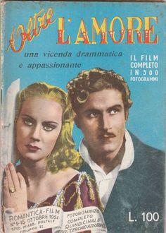 Romantica Film OLTRE L'AMORE con A. Valli, A. Nazzari,  1954 -L5275