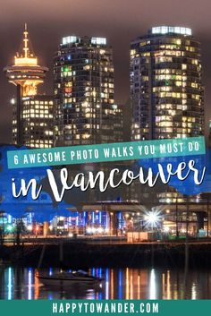 An incredible list of stunning photo walks (both on and off-the-beaten-path) that are a must-do for visitors and residents of Vancouver. Don't forget to pin this list for your visit!
