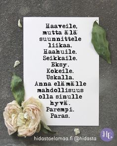 Pretty Words, Cool Words, Wisdom Quotes, Life Quotes, Finnish Words, Something To Remember, Inspirational Thoughts, Good Thoughts, Powerful Words