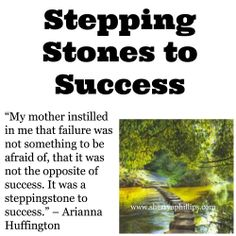 Stepping Stones to Success at http://sherryaphillips.com/stepping-stones-to-success/ #success #quotes #inspiration #motivation #positive #goals