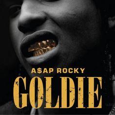 ASAP Rocky - Goldie Mixtape (Mixtape) | widontplay