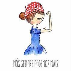 Porque ser mulher tem lá suas vantagens! #mulher #forca #feminina #vida