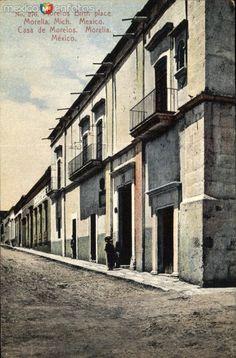 Fotos de Morelia, Michoacán, México: Casa donde Nació José María Morelos y Pavón